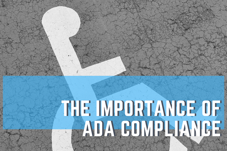The Importance of ADA Compliance