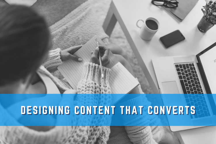 Designing Content That Converts