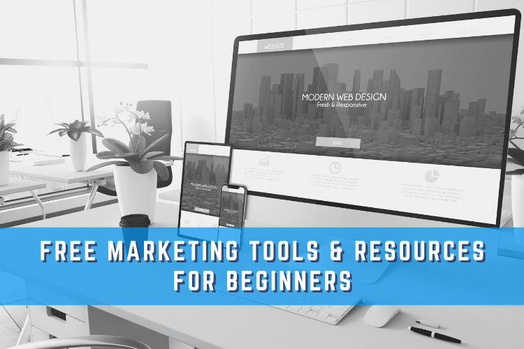 Free Marketing Tools & Resources for Beginners