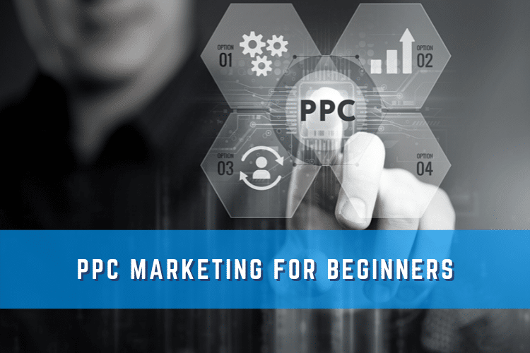 """Graphic that says PPC Marketing for Beginners with a man pointing at the phrase""""PPC"""""""