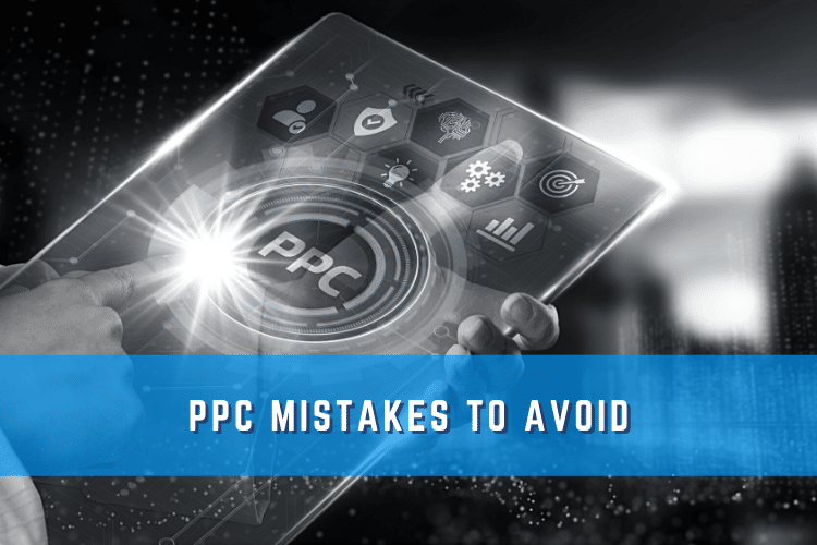 PPC Mistakes to Avoid Graphic